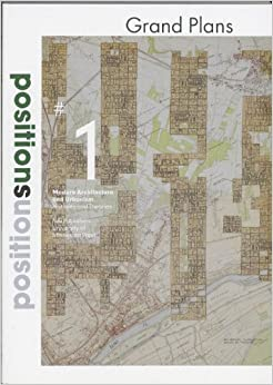 Book Positions 1 Histories and Theories: Global Urbanisms: Journal on Modern Architecture and Urbanism: No.1