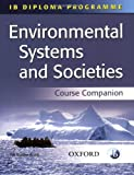 IB Environmental Systems and Societies Course Companion (Ib Diploma Programme)