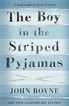 The Boy in the Striped Pyjamas - Kindle edition by John Boyne ...