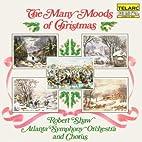 The Many Moods Of Christmas By Atlanta…