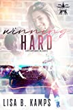 Winning Hard: A Chesapeake Blades Hockey Romance (The Chesapeake Blades Book 1)