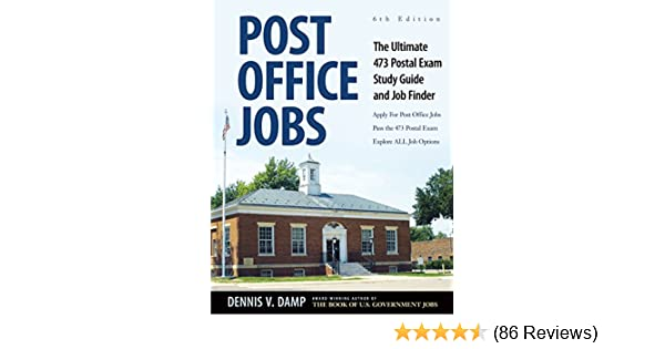 Post Office Jobs The Ultimate 473 Postal Exam Study Guide And Job Finder Dennis Damp Nancy Ledgerwood Ms Jr George Foster
