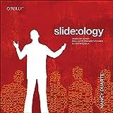 slide:ology: Oder die Kunst, brillante Präsentationen zu entwickeln