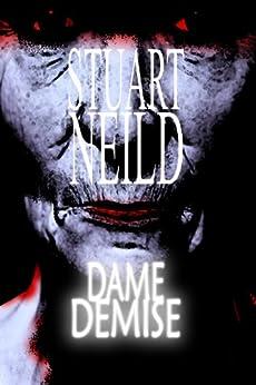 Dame Demise by [Neild, Stuart]