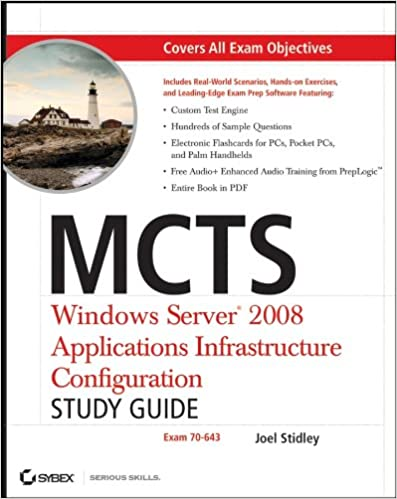 mcts windows server 2008 applications infrastructure configuration study guide stidley joel