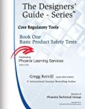 img - for Book One Basic Product Safety Tests: Core Regulatory Tools (Designers' Guide Series 15) book / textbook / text book