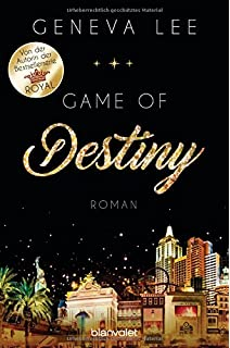 Game of Destiny: Roman (Die Love-Vegas-Saga, Band 3)