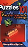 img - for Puzzles 101: A PuzzleMasters Challenge book / textbook / text book