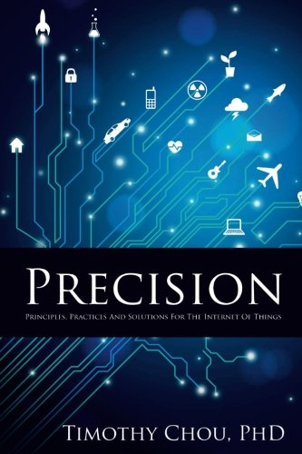 Precision: Principles, Practices and Solutions for the