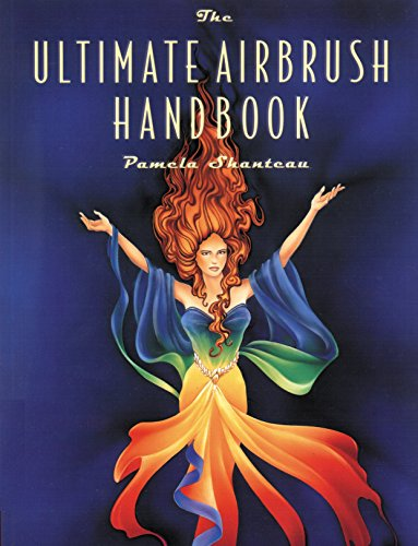 The Ultimate Airbrush Handbook (Crafts Highlights)