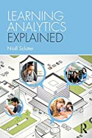 Learning Analytics Explained Front Cover