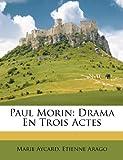 Paul Morin, Marie Aycard and Etienne Arago, 1248907310