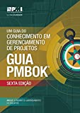 img - for A Guide to the Project Management Body of Knowledge (PMBOK  Guide) Sixth Edition (BRAZILIAN PORTUGUESE) (Portuguese Edition) book / textbook / text book