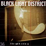 Black Light District by Gathering (2002-12-10)