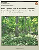 Forest Vegetation Status in Shenandoah National Park: Long-Term Ecological Monitoring Summary Report, Wendy Cass and Wendy Hochstedler, 1492804193