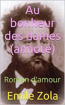 Au bonheur des dames (annoté): Roman damour (French Edition)