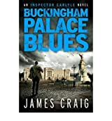 [(Buckingham Palace Blues)] [Author: James Craig] published on (August, 2012)
