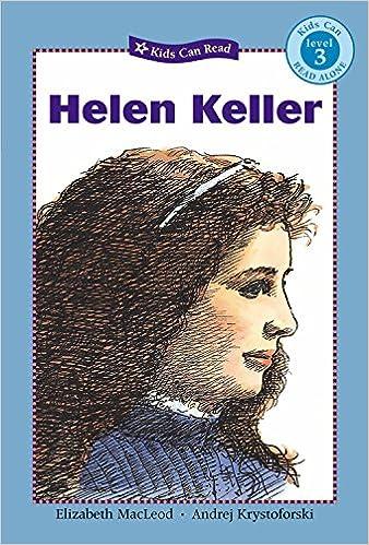 Amazon.com: Helen Keller (Kids Can Read) (9781554530007 ...