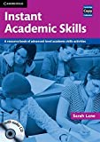 img - for Instant Academic Skills with Audio CD: A Resource Book of Advanced-level Academic Skills Activities (Cambridge Copy Collection) book / textbook / text book