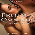 Erotica Omnibus Triple Pack (Volume 1) | Mindy Wilde