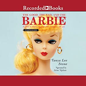 The Good, the Bad, and the Barbie Audiobook