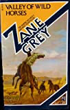 The Valley of Wild Horses, Zane Grey, 0671450298