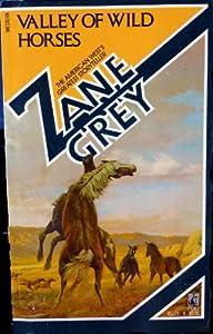 valley of wild horses grey zane