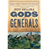 Gods and Generals: A Novel of the Civil War (The Civil War: 1861-1865)