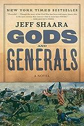 Gods and Generals: A Novel of the Civil War (The Civil War: 1861-1865)