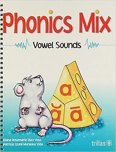 Donde Descargar Libros Phonics Mix: Vowel Sounds Epub Libres Gratis