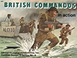 British Commandos in Action, Leroy Thompson, 089747192X