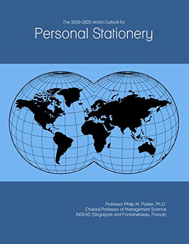 The 2020-2025 World Outlook for Personal Stationery