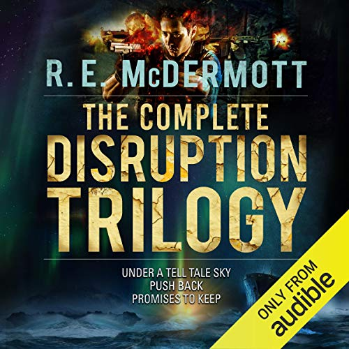 The Complete Disruption Trilogy: Books 1 – 3