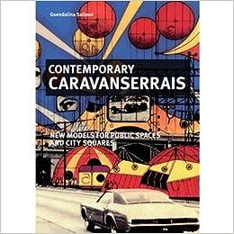 Télécharger des livres Contemporary caravanserais