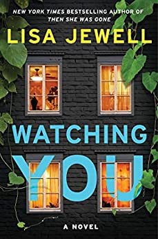 Watching You: A Novel by [Jewell, Lisa]
