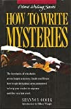 How to Write Mysteries, Shannon OCork, 0898793726