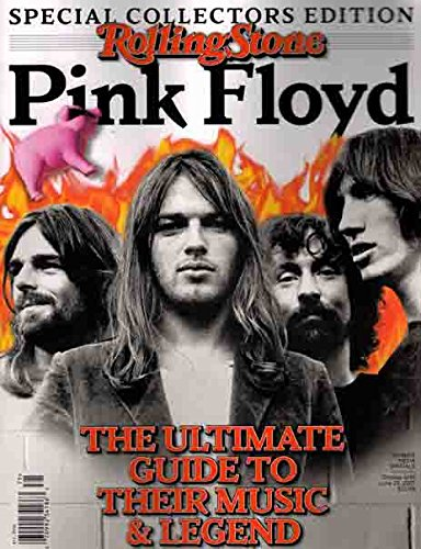 ROLLING STONE SPECIAL COLLECTORS EDITION: PINK FLOYD THE ULTIMATE MUSIC GUIDE pdf epub