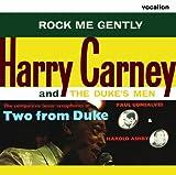 Harry Carney - Rock Me Gently & Harold Ashby/Paul Gonsalves - Two from Duke by Harry Carney (2012-08-03)