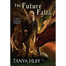 The Future Falls: Book Three of the Enchantment Emporium by Tanya Huff (2015-11-03)