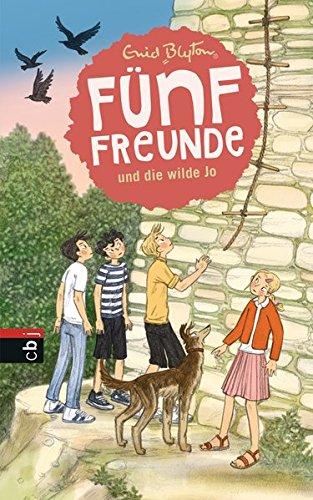 Fünf Freunde und die wilde Jo (Einzelbände, Band 19)