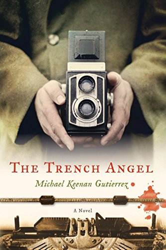 The Trench Angel by [Gutierrez, Michael Keenan]