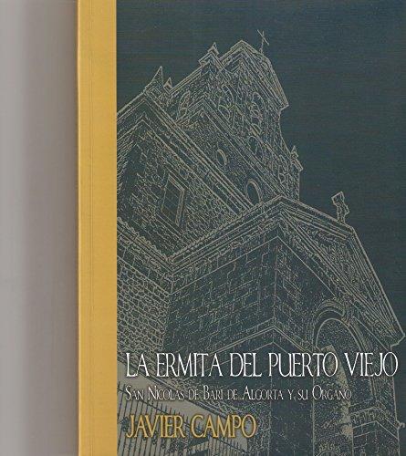 Descargar Libro La Ermita Del Puerto Viejo: San Nicolás De Bari De Algorta Y Su órgano Javier Campo Esteban