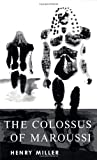 The Colossus of Maroussi, Henry Miller, 0811201090
