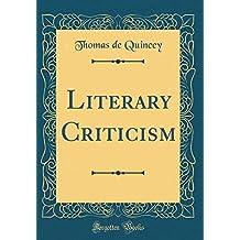 Literary Criticism (Classic Reprint)