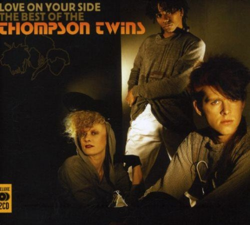 Love on Your Side: Best of the Thompson Twins