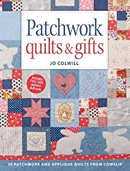 Patchwork Quilts & Gifts: 20 Inspirational Patchwork and Applique Projects