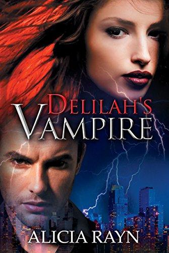 Delilah's Vampire by [Rayn, Alicia]
