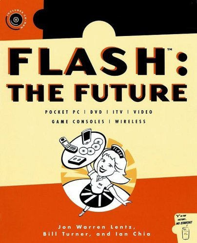 Flash: The Future: Pocket PC / DVD / ITV / Video / Game Consoles / Wireless