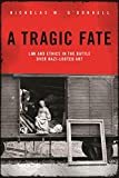 img - for A Tragic Fate: Law and Ethics in the Battle Over Nazi-Looted Art book / textbook / text book