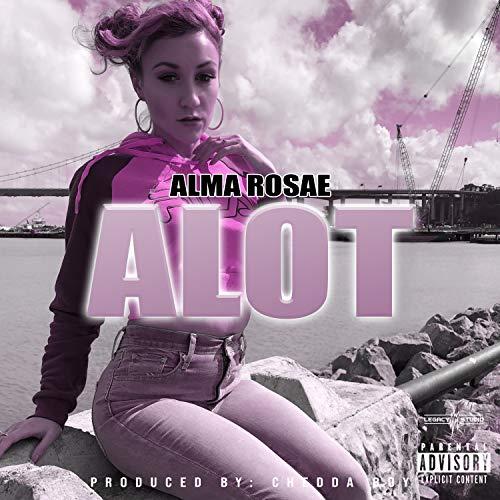 Alot [Explicit]